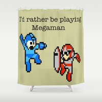 megaman Shower Curtains featuring I'd rather be playing Megaman by Mega8