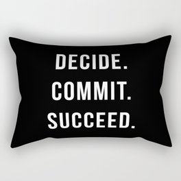 Decide Commit Succeed Motivational Gym Quote Rectangular Pillow