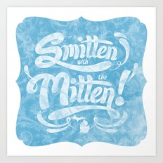 Smitten with the Mitten (Blue Version) Art Print