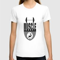 muscle T-shirts featuring MUSCLE  by Robleedesigns