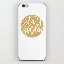 stay golden iPhone Skin