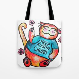 Keep Austin Chubby Chubbycat Tote Bag