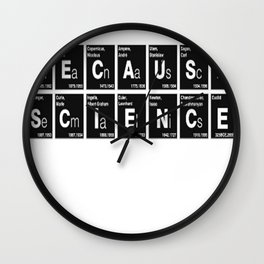 BECAUSE SCIENCE! (white) Wall Clock