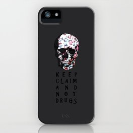 Keep claim and not drugs Skull Graphic iPhone Case