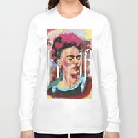 frida Long Sleeve T-shirts featuring Frida by Juan Alonzo