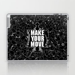 Make Your Move Chess Laptop & iPad Skin