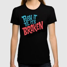 Push it 'til it's Broken Black MEDIUM Womens Fitted Tee