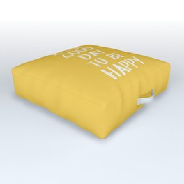 It's a Good Day to Be Happy - Yellow Outdoor Floor Cushion