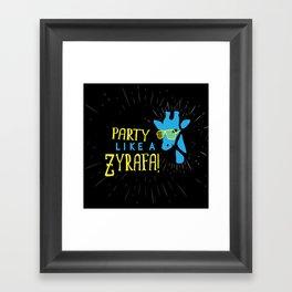 Party Like a Zyrafa! Framed Art Print