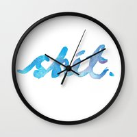 shit Wall Clocks featuring Shit. by CaptClare