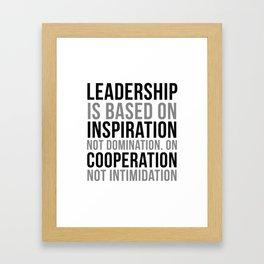 Leadership Is Based On Inspiration Framed Art Print