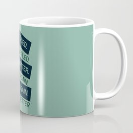 Lab No. 4 Ever Tried Samuel Beckett Motivational Quotes Coffee Mug