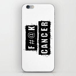 F@#K Cancer iPhone Skin