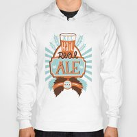 ale giorgini Hoodies featuring All Hail Real Ale by Kerry Hyndman