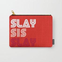 Slay Sis Slay Carry-All Pouch