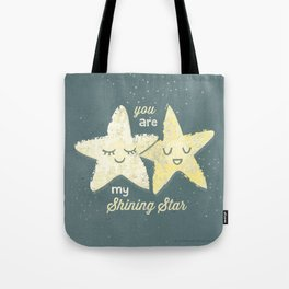 You are My Shining Star Tote Bag
