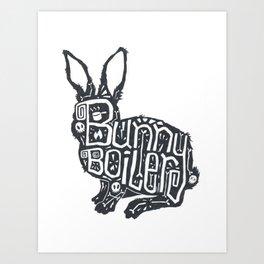 Bunny Boiler Art Print