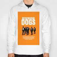 reservoir dogs Hoodies featuring Reservoir Dogs Movie Poster by FunnyFaceArt