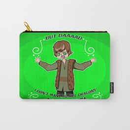 But Daaad! Carry-All Pouch