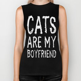 Cats Are My Boyfriend Funny T-shirt Biker Tank
