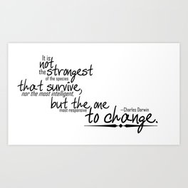 To Change Art Print