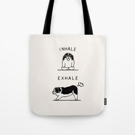 Inhale Exhale  St. Bernard Tote Bag