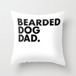 Bearded Dog Dad Throw Pillow