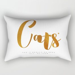 Cats* Yes I really need all of them (gold) Rectangular Pillow