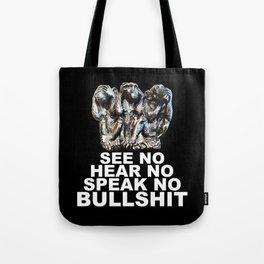 NO BULLSHIT Tote Bag