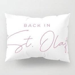 Back in St. Olaf! Pillow Sham