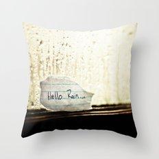 Hello Rain Throw Pillow