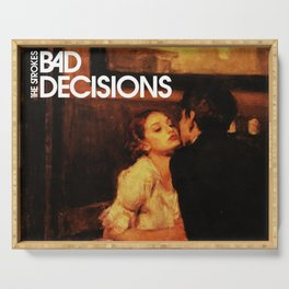 the bad decision strokes band tour 2020 ngamein Serving Tray