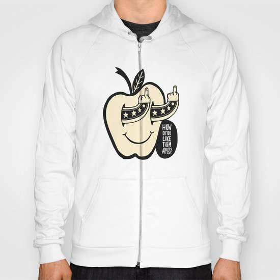 How Do You Like Them Apples? Hoody