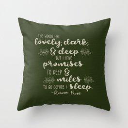 Miles to Go Before I Sleep Throw Pillow