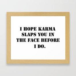 Karma Framed Art Print