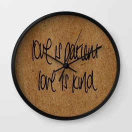 Love is Patient. Love is Kind. Wall Clock