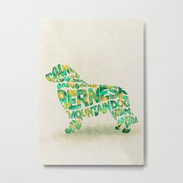 The Bernese Mountain Dog Typography Art / Watercolor Painting Metal Print