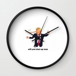 Will You Shut Up Man Wall Clock
