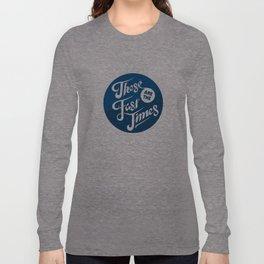 Fast Times Long Sleeve T-shirt