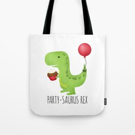 Party-Saurus Rex Tote Bag