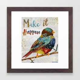 Make It Happen Framed Art Print
