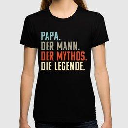 Papa. Mann. Mythos. Die Legende   Witziges Vatertgsgschenk   Geschenk Vatertag T-shirt