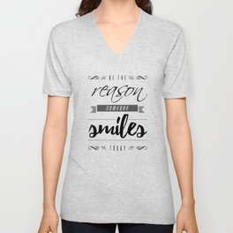 Be the Reason Someone Smiles Today Typography Unisex V-Neck