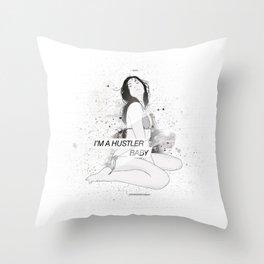 I'm a Hustler Throw Pillow