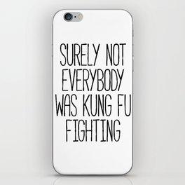Kung Fu Fighting iPhone Skin
