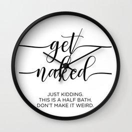 Get Naked Just Kidding Half Bath Wall Clock