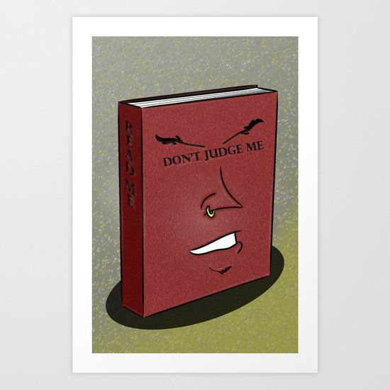 Don't Judge a Book By Its Cover Art Print