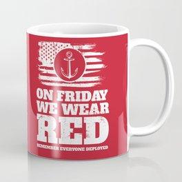 On Friday We Wear Red Navy Military Coffee Mug