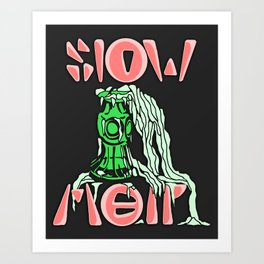 Slow Melt | 2014 Art Print
