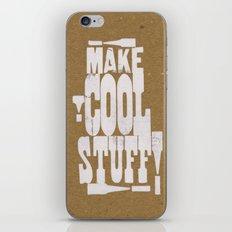 MAKE COOL STUFF!!!!  iPhone & iPod Skin
